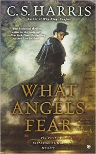 What Angels Fear by C. S. Harris