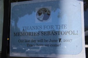 """Thanks for the memories."" The store will close 6/7/17 in Sebastopol"